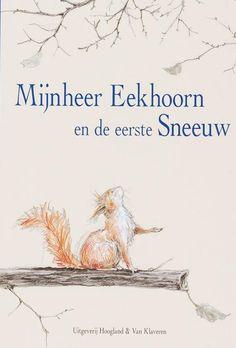 Mister Eekhoorn by Sebastian Meschenmoser