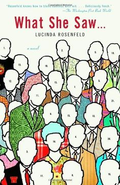 What She Saw... by Lucinda Rosenfeld $11.70 [Need to Read in Your 20s]