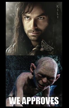 How could he not???!!! He is the most good looking dwarf I have ever seen....