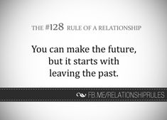 U can make a future but it starts with leavin the padt Make A Future, Love Conquers All, Relationship Rules, Relationships, Important Facts, Couple, Best Memories, Taking Pictures, Helping People
