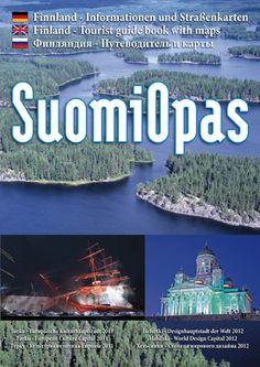 Suomessa on toooosi paljon nähtävää... kun uskaltaa muuallekin kuin vain isoihin kaupunkeihin. Guide Book, Map, Words, Finland, Maps, Peta