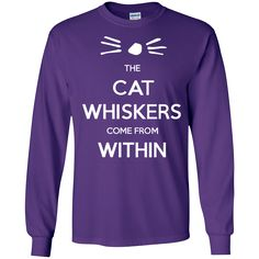 The Cat Whiskers Come From Within - Dan and Phil Tshirt I have a white shirt that has cat whiskers on them