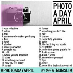 April photo a day list (by Fat Mum Slim)! I think I'll try this! April Photo Challenge, Monthly Challenge, Challenge Ideas, One Photo, Photo Tips, Photo Ideas, Picture Ideas, Daily Photo, Photo 365