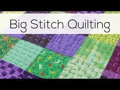 Big Stitch Quilting - an Easy and Fun Hand Quilting Technique | Shiny Happy World