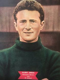 Harry Gregg of Doncaster Rovers in Doncaster Rovers, 1950s, Football, Club, Soccer, American Football, Soccer Ball, Futbol