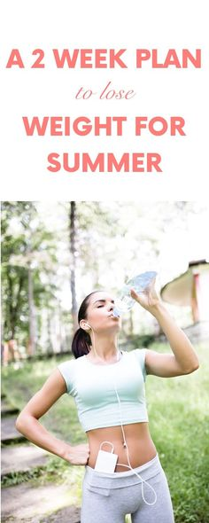 A 2 Week Plan to Lose Weight For Summer
