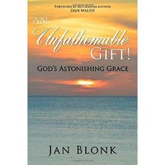 #Book Review of #AnUnfathomableGift from #ReadersFavorite - https://readersfavorite.com/book-review/an-unfathomable-gift  Reviewed by Cheryl E. Rodriguez for Readers' Favorite  Jan Blonk pens a purposeful and engaging devotional in An Unfathomable Gift:  God's Astonishing Grace. Each daily reading describes God's grace towards us through the gift of salvation via Jesus Christ. The emphasis is that sin separates us from God, but God's grace and His love cover a multitude of sins. Christ's ...