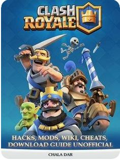 Clash Royale Hacks, Mods, Wiki, Cheats, Download Guide Unofficial ebook by Chala Dar Clash Royale, Gem Online, Cheat Online, Private Server, Free Gems, Hacks, Game Ui, Clash Of Clans, Cheating