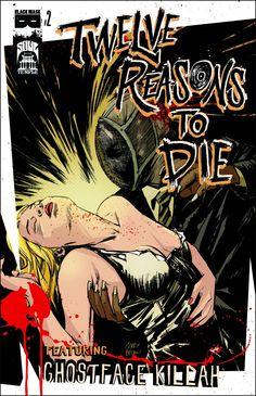 12 Reasons to Die #2 #BlackMaskComics #12ReasonsToDie (Cover Artist: Garry Brown & Jim Mahfood) On Sale: 7/10/2013