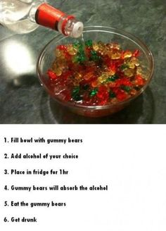 Drunk Gummies  I've also seen recipes saying soak for 3 days in alcohol, then add fruit drink and for two days - keep in the fridge and shake the bowl once a day. Have to try this!