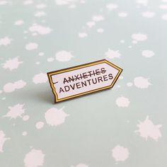 (Anxieties) Adventures enamel pin