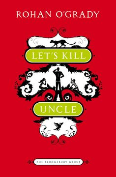 Let's Kill Uncle, for people who love Wes Anderson movies. | 37 Incredibly Awesome Books To Give This Year
