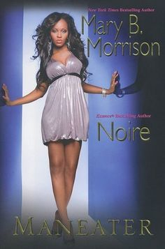 Mary Morrison Books: Maneater