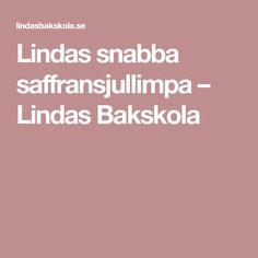 Lindas snabba saffransjullimpa – Lindas Bakskola