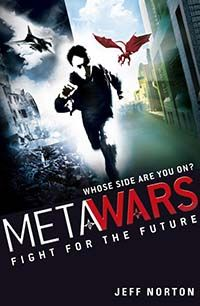 Fight for the Future (Book 1: MetaWars series) Added 10/11/2014
