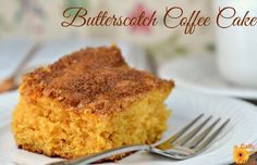 Your morning Latte  will go great with this Butterscotch Coffee Cake!!!