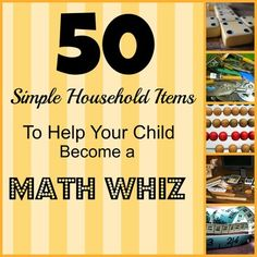 50 Simple household items that help your child become a math whiz