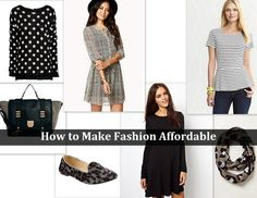 How To Make Fashion Affordable   #Fashion #Fashionista #Fashionicon