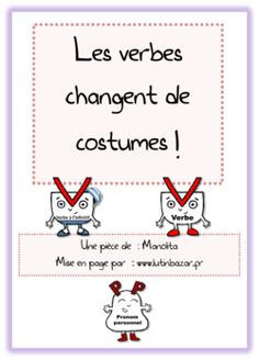 Une pièce de théâtre pour comprendre la conjugaison Education And Literacy, Art Education, High School French, Drama Class, French Grammar, Teachers Corner, French Classroom, Grammar And Vocabulary, Teaching French