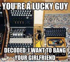 """Phrase """"you're a lucky guy"""" decoded."""