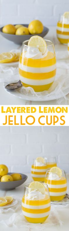 Layered Lemon Jello Cups - jello cups are so fun, plus these are gorgeous!