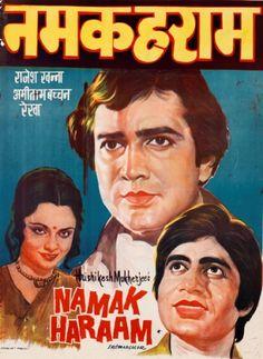 "Namak Haraam (1973). This Rajesh Khanna, Amitabh Bachchan and Rekha starer is a cult classic. Direction was by Hrishikesh Mukherjee. Music by RD Burman had superb songs. ""Diye Jalte Hai, Phool Khilte Hai"", ""Nadiya se dariya, Dariye se sagar"" and ""Main Shayar Badnaam"", are still popular."