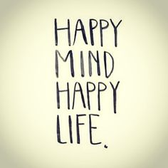 Happy mind....happy
