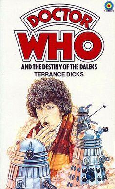 Doctor Who and the Destiny of the Daleks by Terrance Dicks