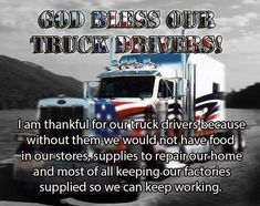 God bless our truck drivers quotes awarenes truck drivers