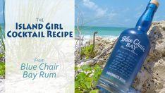 Ryan has never let me down.  And the Blue Chair Bay Coconut Rum is so good.  Video: Island Girl Cocktail Recipe From Blue Chair Bay Rum