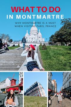 What to do when visiting Montmartre in Paris, France