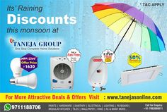 Monsoon discounts are here! Get amazing discounts only at Taneja Group! Shop Now at - http://tanejasonline.com/