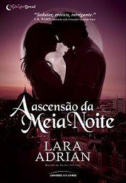 Midnight Rising (Midnight Breeds #3) - Lara Adrian (BRASIL)