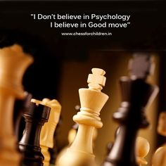 """I Don't believe in Psychology. I believe in good move""  Visit : www.chessforchildren.in  #chessforchildren #learnchess #playchess #taniasachdev"