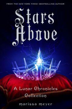 Stars Above by Marissa Meyer