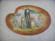 """Great original circa 1880's General Tom Thumb's Museum advertising trade card featuring Bingham Ventriloquist. It was produced by Ballin & Liebler, NY. It measures approx. 4 1/4"""" x 3"""". It is in very good original condition with very little wear.  SOLD $86.00 on 9/3/2014 from Salem, NH"""