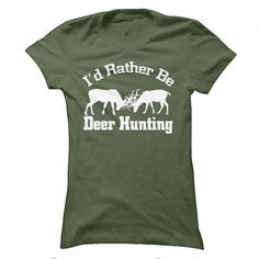 Id Rather Be Deer Hunting - #gift for dad #shower gift. PRICE CUT => https://www.sunfrog.com/Hunting/Id-Rather-Be-Deer-Hunting-64644443-Guys.html?68278