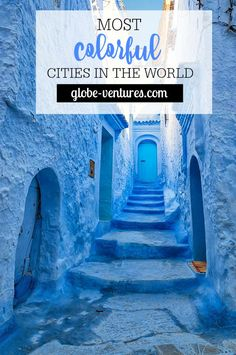 Most Colorful Cities in the World You Must See For Yourself
