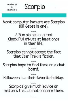 Most computer hackers are #scorpio