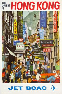 The Orient is Hong Kong - Jet BOAC