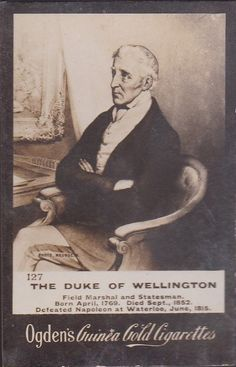 1902 Ogden's Guinea Gold Cigarettes #127 DUKE OF WELLINGTON Nice Body, Back In The Day, Duke, Gold, Cards, Beautiful Body, Maps, Playing Cards