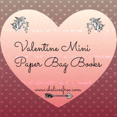 She Lives Free: How to Make a Valentine Paper Bag Book