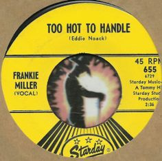 FRANKIE MILLER Too Hot To Handle STARDAY ROCKABILLY HILLBILLY COUNTRY BOPPER 45