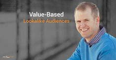 Facebook advertisers can now use lifetime value (LTV) and value-based Custom Audiences to target users similar to their highest value customers. #jonloomer #socialmedia