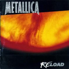 Reload is the seventh studio album by American heavy metal band Metallica, released on November 1997 by Elektra Records. The album is a . Somewhere In Time, Iron Maiden, Jimi Hendrix, Paul Mccartney, John Lennon, Pink Floyd, Beatles, Bob Rock, Online Katalog