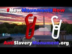 #NEWmonumentsNOW Movement 2018 SEE THE MOVEMENT GAINING WORLD PRESS: http://antislverymonument.org