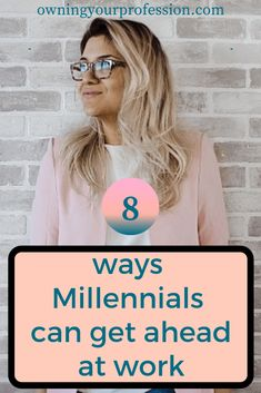 8 ways for millenials to get ahead at work. Advice from a working professional. These are the tips that I Career Choices, Career Success, Career Change, Career Advice, Career Planning, Life Advice, Career Development, Professional Development, Personal Development
