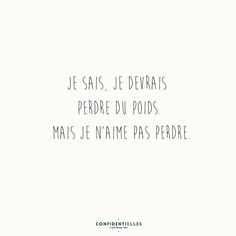 Confidentielles.com - Le Joli Rendez-Vous Favorite Quotes, Best Quotes, Funny Quotes, Words Quotes, Sayings, Motivational Quotes, Inspirational Quotes, Haha, French Quotes