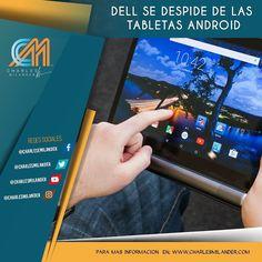 #Dell se despide de las tabletas #android #charlesmilander #technology #tecnologia