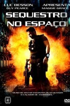 Assistir Sequestro No Espaco Dublado Online No Livre Filmes Hd